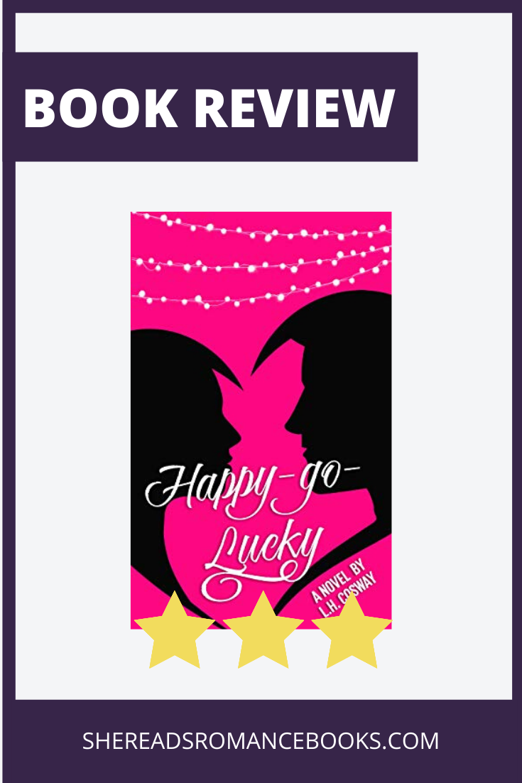 Happy-Go-Lucky by L.H. Cosway, book review by She Reads Romance Books