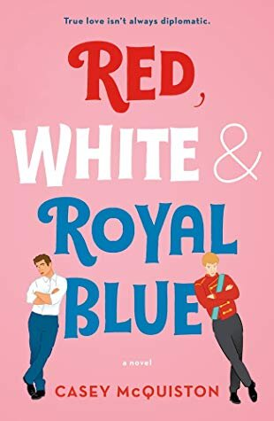 Red, White & Royal Blue is one of the best romance books of 2019.