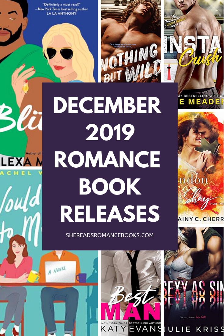Romance Book Releases for December 2019 by She Reads Romance Books