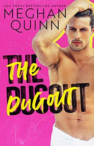 The Dugout  by Meghan Quinn is one of the best baseball romance books worth reading