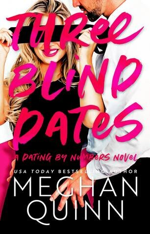 Three Blind Dates book cover - one of the best romance books of 2018