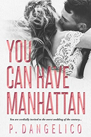 You Can Have Manhattan by P. Dangelico book review by She Reads Romance books