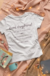 Book boyfriend Tshirt is one of the best gifts for bookworms.