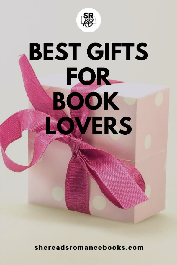 List of the best gifts for bookworms.