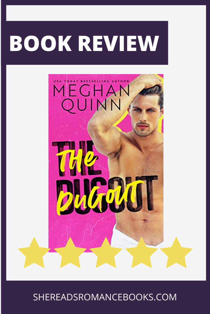The Dugout by Meghann quinn book review by She Reads Romance books