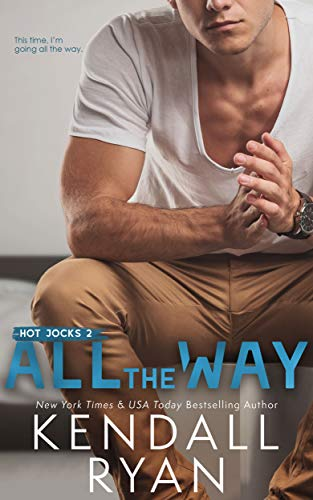 All the Way is one of the best relationship coach books in romance.