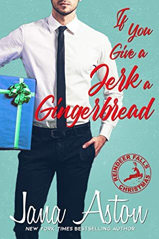 If You Give a Jerk a Gingerbread is one of the best Christmas romance books to read