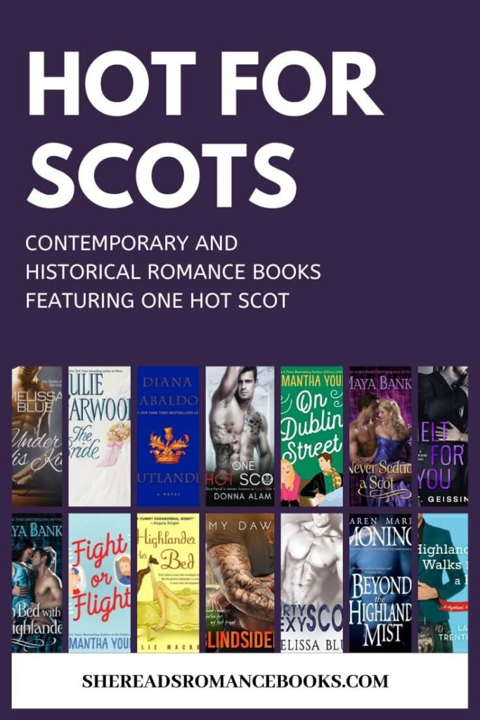 Book list of romance books with Scottish heroes.