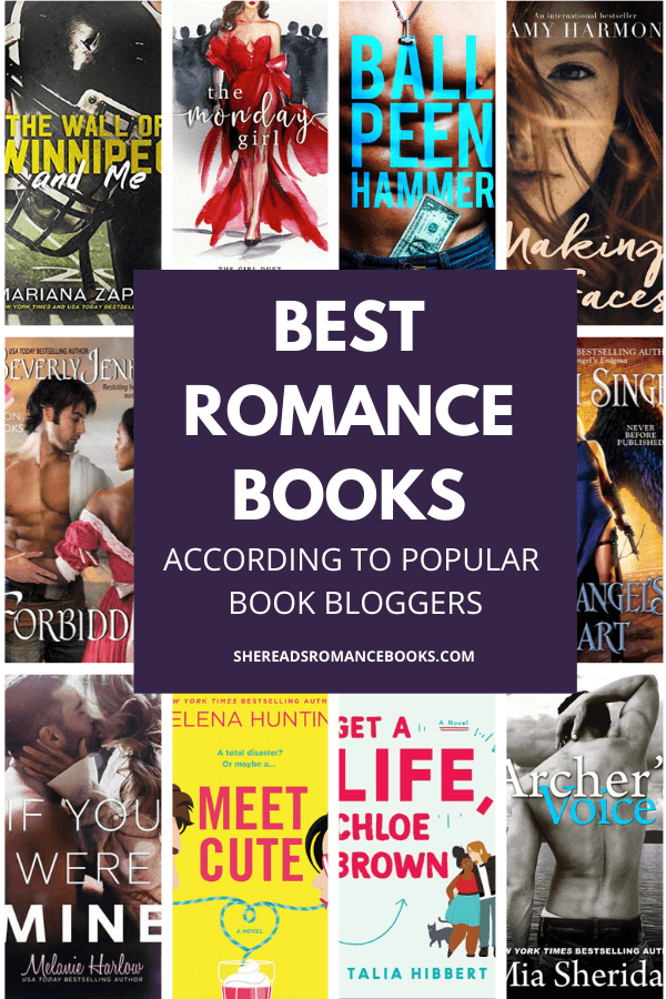 Book list of the best romance books from popular romance book bloggers.