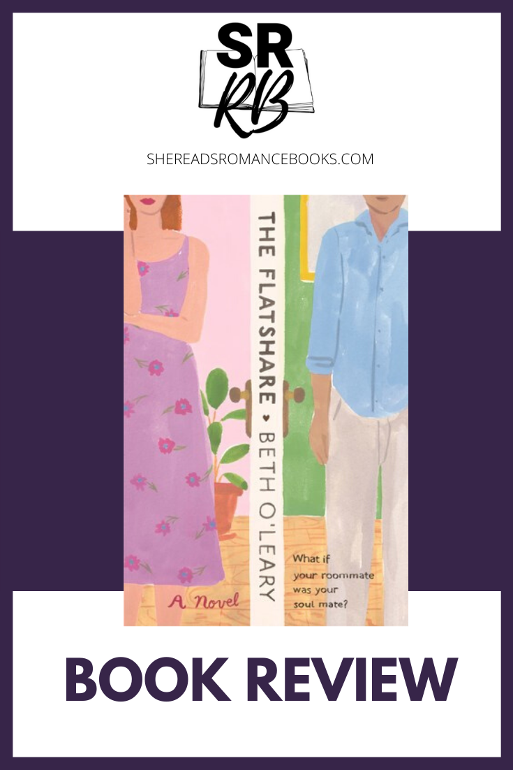 The Flatshare by Beth O'Leary. Read the full book review by romance book blogger, She Reads Romance Books.