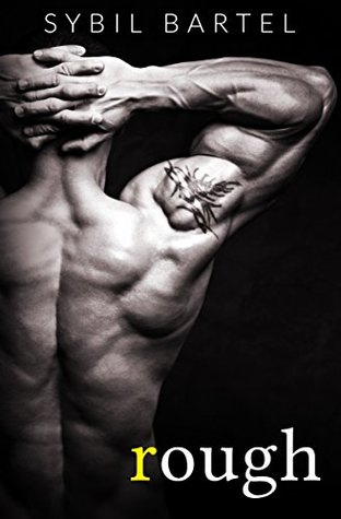 Rough is a book with a hot romance novel cover.