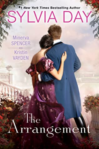 The Arrangement by Sylvia Day, Minerva Spencer and Kristin Vayden. Book review of this collection of novellas by romance book blogger, She Reads Romance Books.