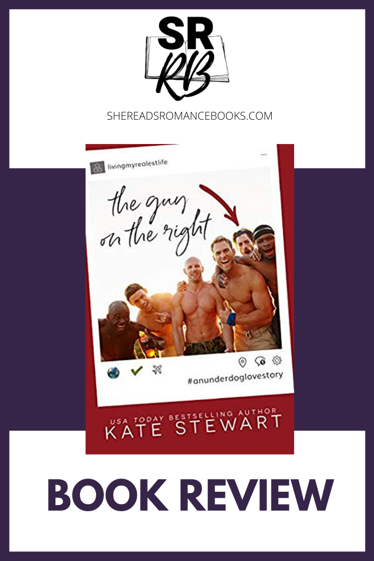 The Guy on the Right by Kate Stewart. A book review by romance book blogger, She Reads Romance Books.