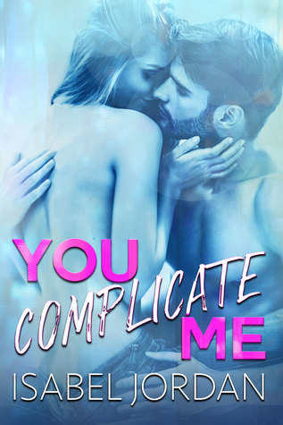 You Complicate Me is one of the best romance books according to popular romance book bloggers.