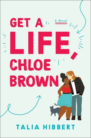 Get a Life, Chloe Brown is romance book from one of today's best black romance authors.