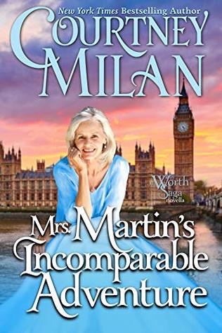 Mrs. Martin's Incomparable Adventure by Courtney Milan: 2019 The Ripped Bodice Award Winner