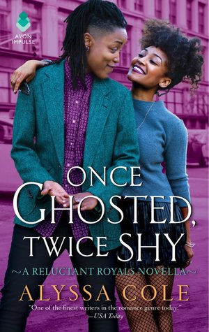 Once Ghosted Twice Shy by Alyssa Cole: 2019 The Ripped Bodice Award Winner