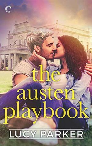 The Austen Playbook by Lucy Parker: 2019 The Ripped Bodice Award Winner.