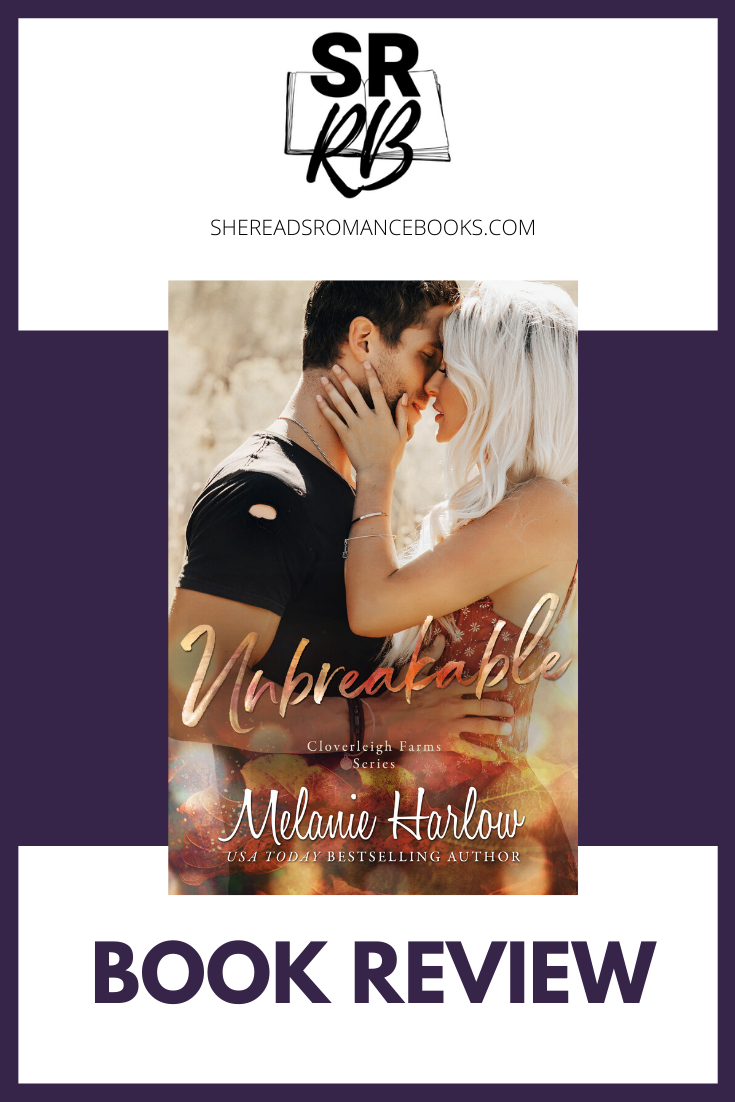 Unbreakable by Melanie Harlow is her latest in the Cloverleigh Farms series about a divorced, single mother who finds love again. Read the full book review by popular romance book blogger, She Reads Romance Books.