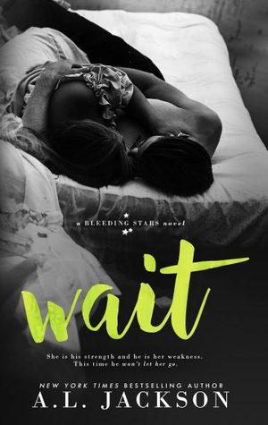 Wait is a romance book in one of the best rock star romance series.