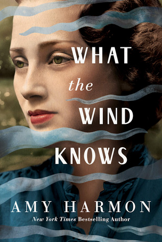 What the Wind Knows is one of the best historical romance novels worth reading