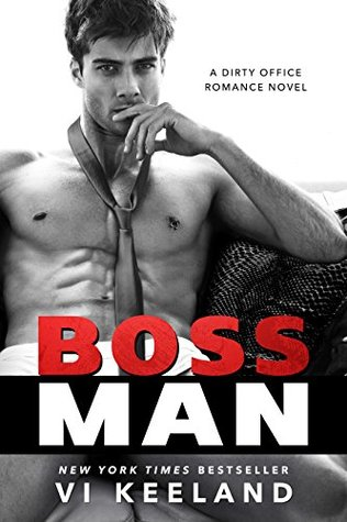 Bossman by Vi Keeland is a book with a hot romance novel cover.