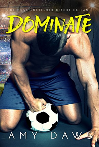 Dominate is a romance book in a must read romance series.