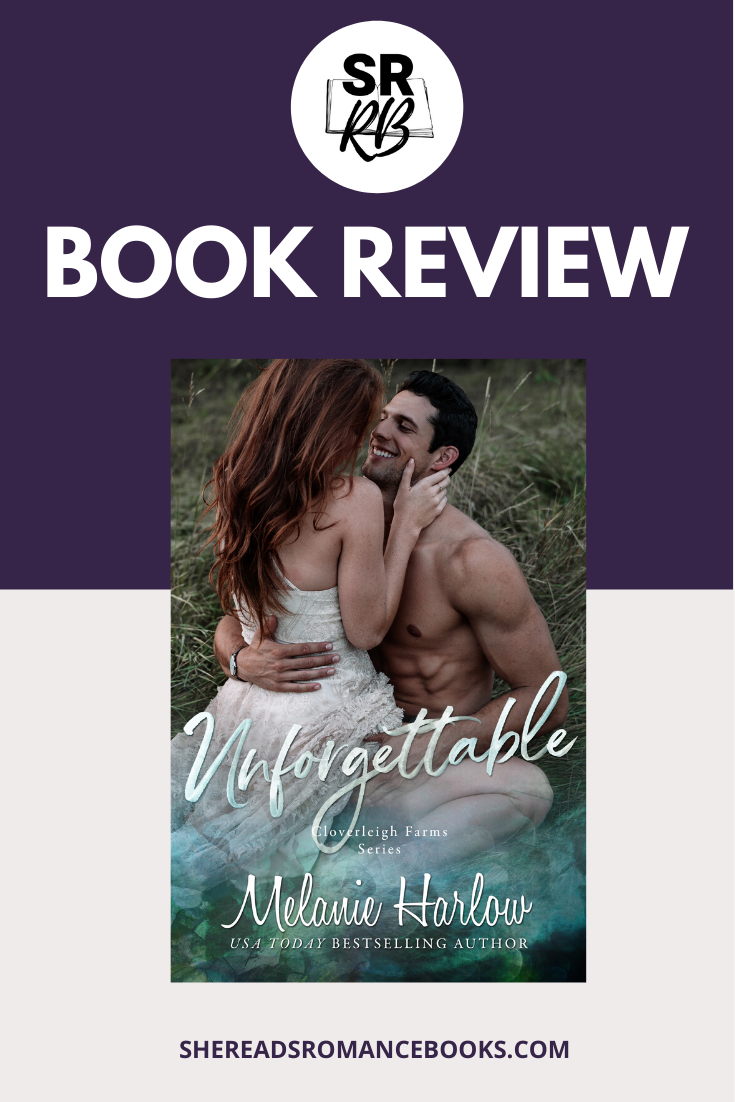 Unforgettable by Melanie Harlow is her latest in the Cloverleigh Farms series that is a feel good, second chance romance. Read the full book review by popular romance book blogger, She Reads Romance Books.