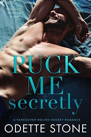 Puck Me Secretly is a book with a hot romance novel cover.