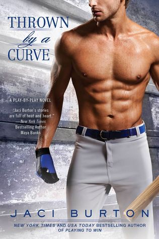 Thrown by a Curve  by Jaci Burton is one of the best baseball romance books worth reading