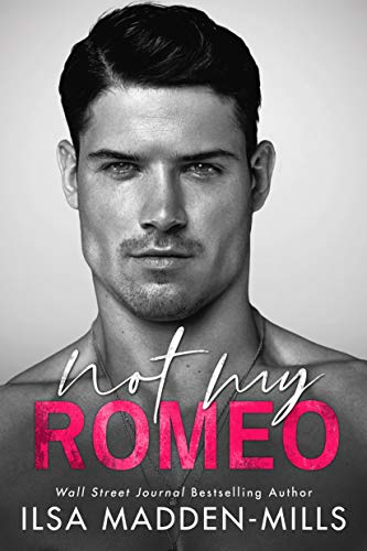 Not My Romeo is one of the most anticipated new romance book releases for August 2020