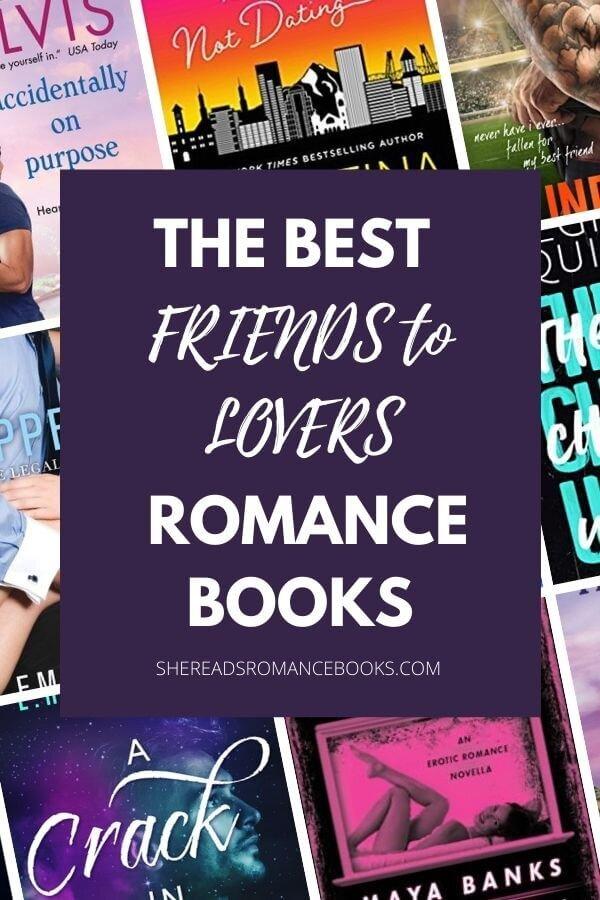 Friends to Lovers romance books book list.
