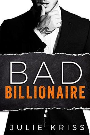 Bad Billionaire is one of the best billionaire romance novels worth reading.