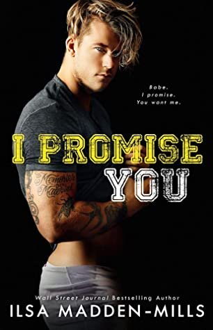 I Promise You by Ilsa Madden-Mills is her latest new adult, contemporary romance release about a quarterback and the girl he's never forgotten. Read the full book review by popular romance book blogger, She Reads Romance Books.