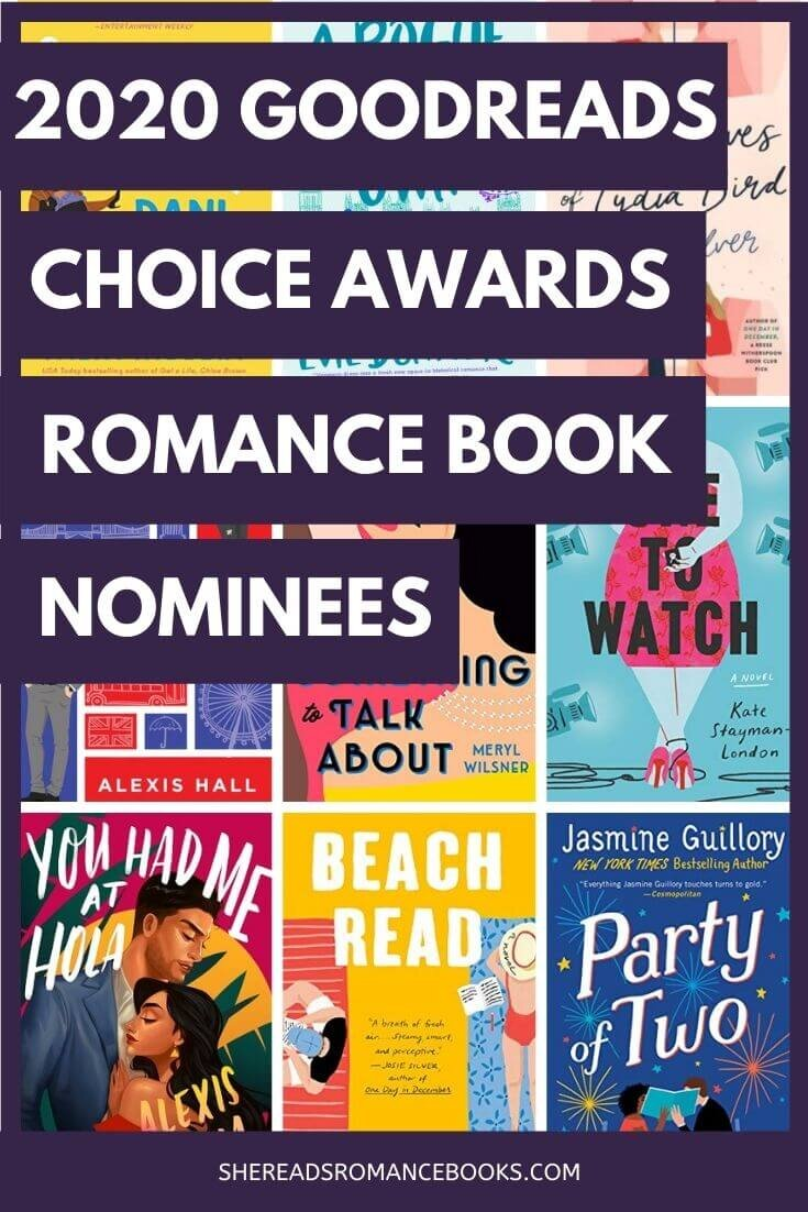 Check out all of this year's nominees for the 2020 Goodreads Choice Awards for Best Romance Book.