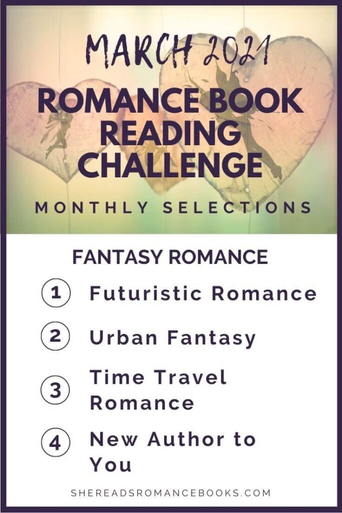 March 2021 Romance Book Reading Challenge monthly challenge list.