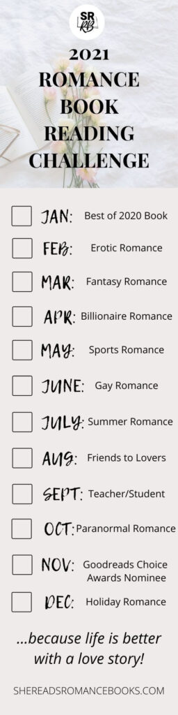 Join the Romance Book Reading Challenge 2021 by She Reads Romance Books and download the bookmark.