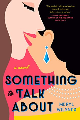 Something to Talk About is one of the most popular lesbian romance books to read.