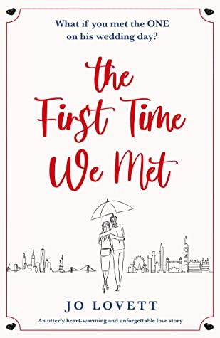 The First Time We Met , is the debut release and contemporary romance book by Jo Lovett. Check out the book review from romance book blogger, She Reads Romance Books.