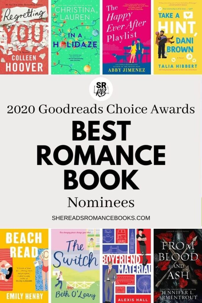 Discover this year's list of nominees for the 2020 Goodreads Choice Awards for Best Romance Book.