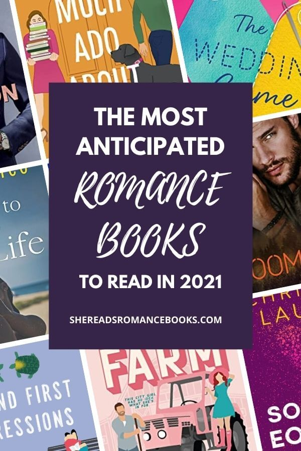 Don't miss this list of the 21 most anticipated romance books releasing in 2021 from romance book blogger, She Reads Romance Books.
