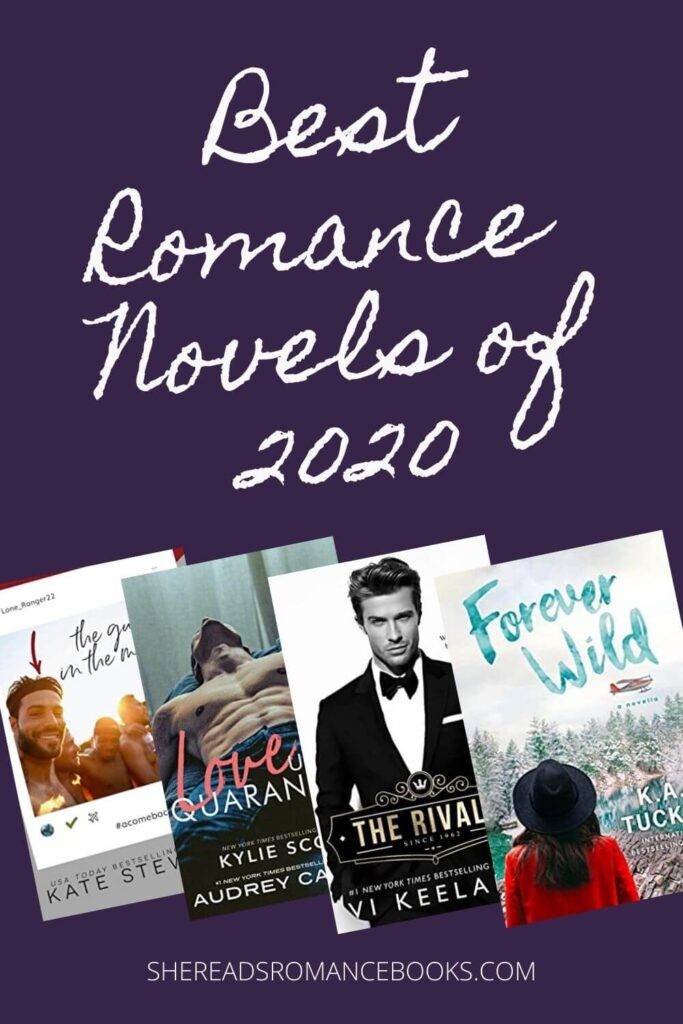 Discover the best romance novels of 2020 in this book list from romance book blogger, She Reads Romance Books.