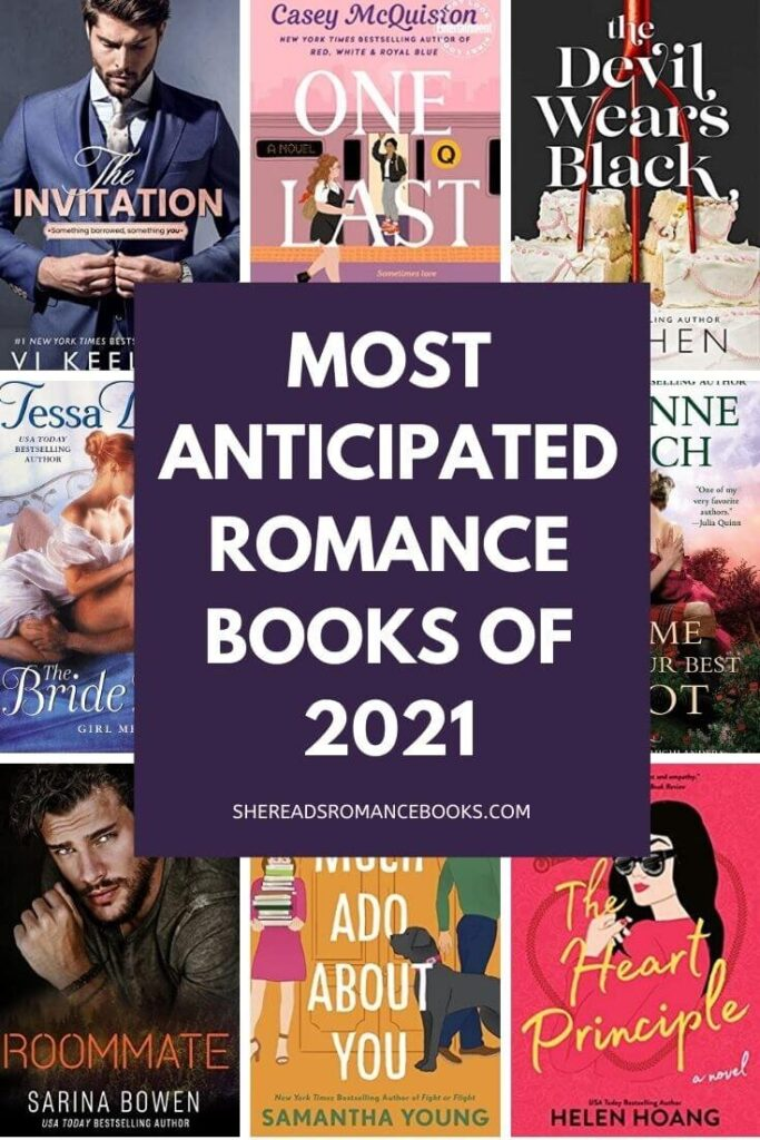 Discover the most anticipated romance books releasing in 2021 according to romance book blogger, She Reads Romance Books.