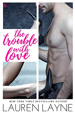 The Trouble With Love is one of the best second chance romance books worth reading.
