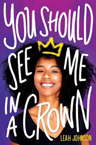 You Should See Me in a Crown is one of the most popular lesbian romance books to read.