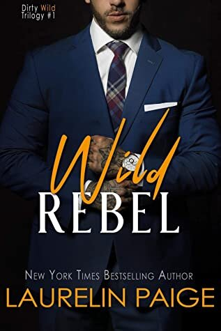 Wild Rebel is a new romance book release coming in March 2021.