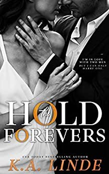 Hold the Forevers is a must read, new romance book release coming in February 2021.