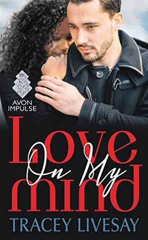 Love On My Mind is romance book from one of today's best black romance authors.