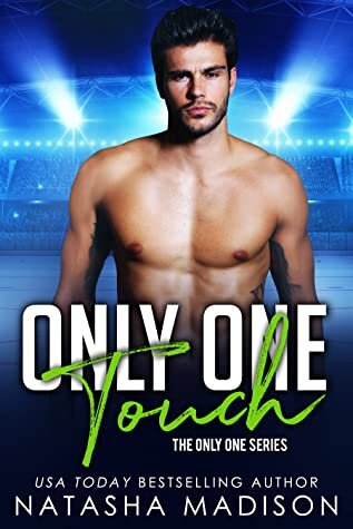 Only One Touch is a must read, new romance book release coming in February 2021.