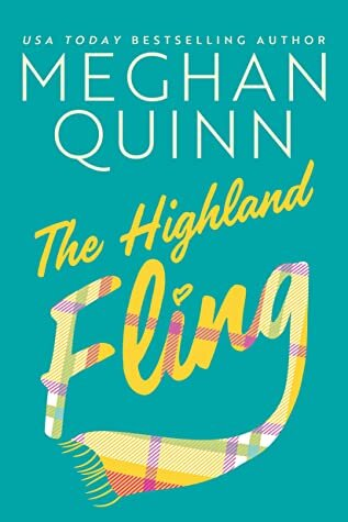 The Highland Fling is one of the most anticipated new romance book releases coming August 2021.